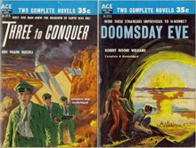 Three to Conquer / Doomsday Eve - Eric Frank Russell,Robert Moore Williams