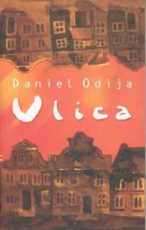 Ulica - Odija Daniel
