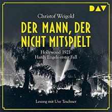 Der Mann, der nicht mitspielt - Christof Weigold