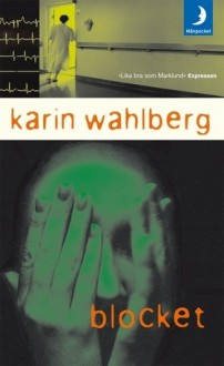 Blocket - Karin Wahlberg