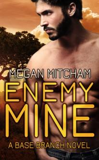 Enemy Mine - Megan Mitcham