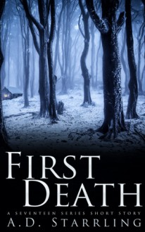 First Death - A.D. Starrling
