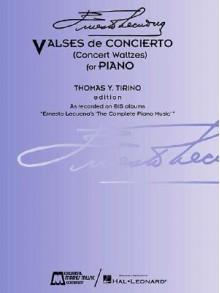 Ernesto Lecuona - Valses de Concierto: Concert Waltzes for Piano - Ernesto Lecuona