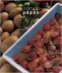 Serie delicias: Papas (Serie Delicias) - Carla Bardi