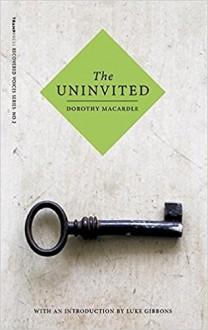 The Uninvited - Dorothy Macardle,Luke Gibbons
