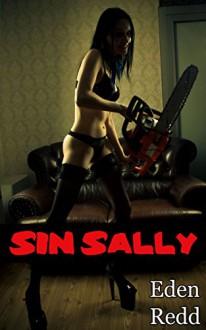 Sin Sally - Eden Redd