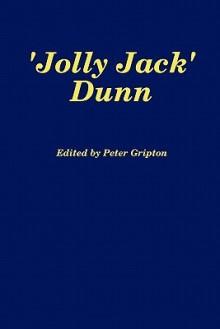 'Jolly Jack' Dunn - Peter Gripton