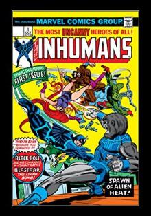 Inhumans (1975-1977) #1 - Doug Moench,George Perez,Gil Kane,Frank Giacoia,I. Watanabe