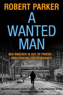 A Wanted Man - Robert B. Parker
