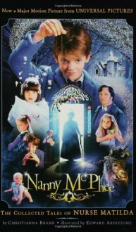 Nanny McPhee: Based on the Collected Tales of Nurse Matilda - Christianna Brand, Edward Ardizzone