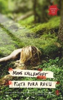 Piąta pora roku - Kallentoft Mons