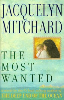 The Most Wanted - Jacquelyn Mitchard