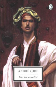 The Immoralist - André Gide, Alan Sheridan, David Watson