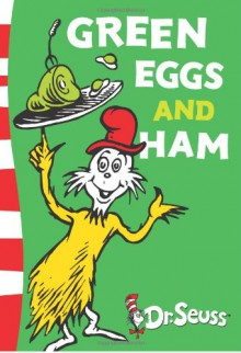Green Eggs and Ham: Green Back Book (Dr Seuss - Green Back Book) - Dr. Seuss,Theodor Seuss Geisel