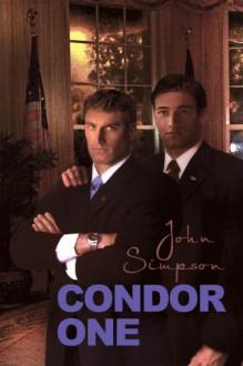Condor One - John Simpson