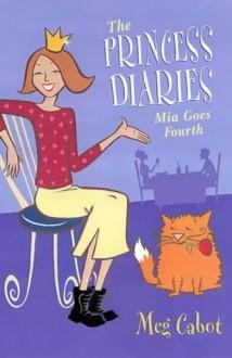 Mia Goes Fourth - Meg Cabot