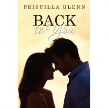 Back to You - Priscilla Glenn