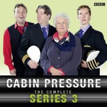 Cabin Pressure - John David Finnemore,Stephanie Cole,Benedict Cumberbatch,Tom Goodman-Hill,Roger Allam