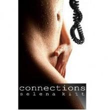 Connections - Selena Kitt