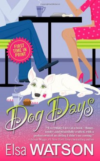 Dog Days - Elsa Watson