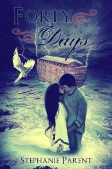 Forty Days - Stephanie Parent
