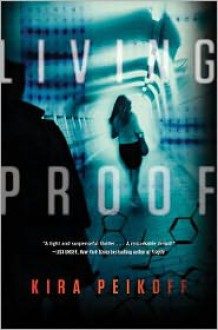 Living Proof - Kira Peikoff