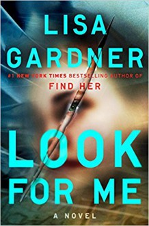 Look for Me (D. D. Warren) - Lisa Gardner