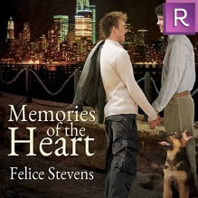 Memories of the Heart - Felice Stevens,Sean Crisden