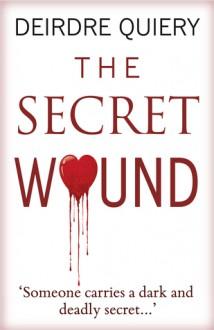 The Secret Wound - Deirdre Quiery