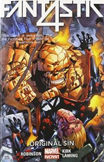 Fantastic Four Volume 2: Original Sin - Leonard Kirk, Marc Laming, James Robinson