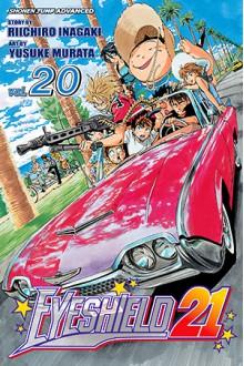 Eyeshield 21, Vol. 20: Devils vs. Gods - Riichiro Inagaki,Yusuke Murata