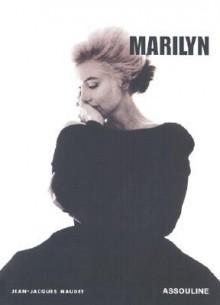 Marilyn - Jean Jacques Naudet
