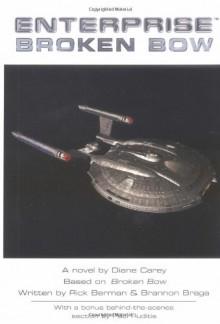Broken Bow (Star Trek Enterprise) - Diane Carey