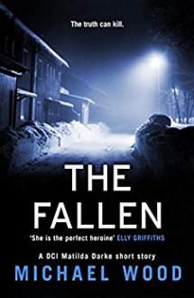 The Fallen - Michael Wood