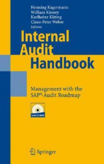 Internal Audit Handbook: Management with the SAP-Audit Roadmap - Henning Kagermann