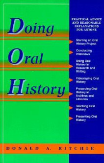 Oral History Series: Doing Oral History - Donald A. Ritchie