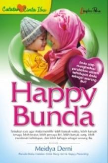 Happy Bunda - Meidya Derni