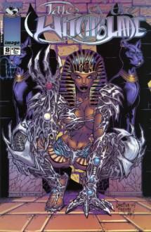 Tales of the Witchblade: Raquel (Part 2), October 1999, Issue 8 (Volume 1) - William O'Neill - 'Bill', Matt Hawkins, Christian Zanier