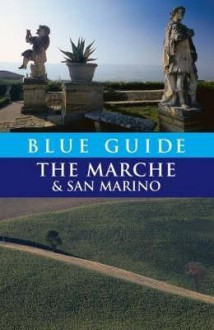 Blue Guide the Marche & San Marino - Ellen Grady