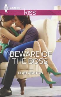 Beware of the Boss - Leah Ashton