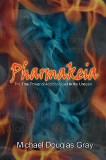 Pharmakeia - Michael Douglas Gray