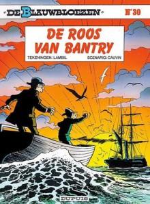 De roos van Bantry (De Blauwbloezen, #30) - Raoul Cauvin