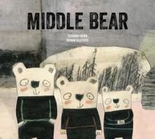 Middle Bear - Susanna Isern, Manon Gauthier