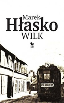 Wilk - Marek Hłasko