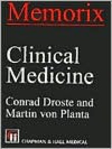 Memorix Clinical Medicine - Conrad Droste