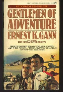 Gentlemen of Adventure (Signet) - Ernest K. Gann