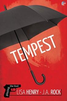 Tempest - Lisa Henry, J.A. Rock