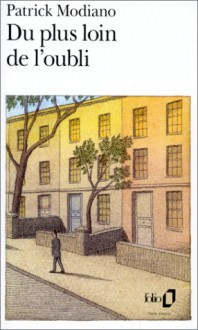 Du Plus Loin de L Oubli (Folio) (French Edition) - Patrick Modiano