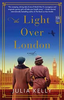 The Light over London - Julia Kelly
