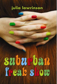 Suburban Freak Show - Kellie Jones, Julia Lawrinson